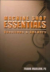 Machine Shop Essentials: Questions & Answers