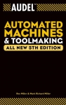 Automated Machines and Toolmaking