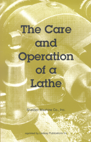 The Care and Operation of a Lathe