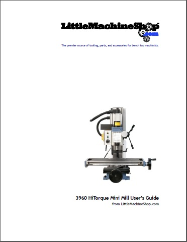 Users Guide, HiTorque Mini Mill, Solid Column, 3960