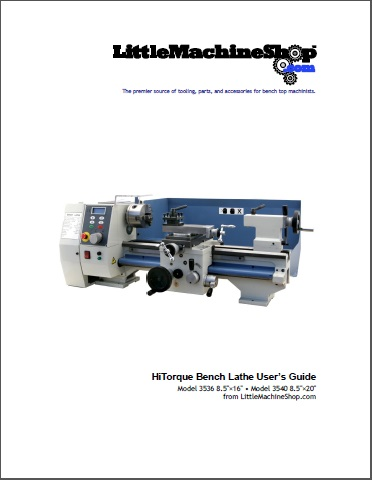 Users Guide, HiTorque Bench Lathe, 3536 & 3540
