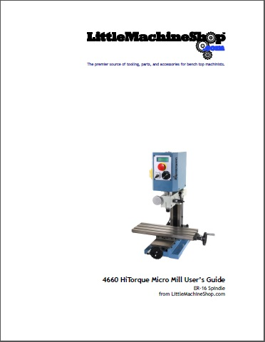 Users Guide, HiTorque Micro Mill, ER-16, 4660